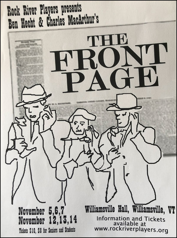 Rock River Players present Hecht and MacArthur's big comedy, FRONT PAGE